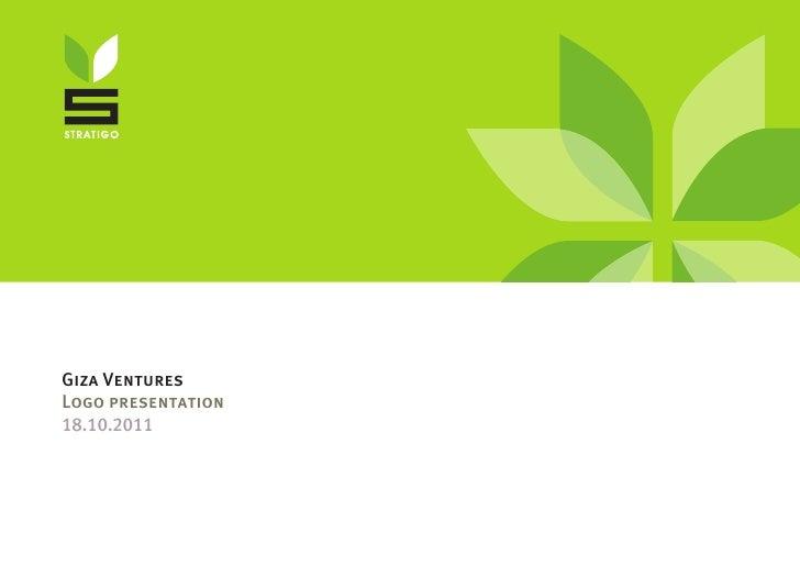 Giza VenturesLogo presentation18.10.2011