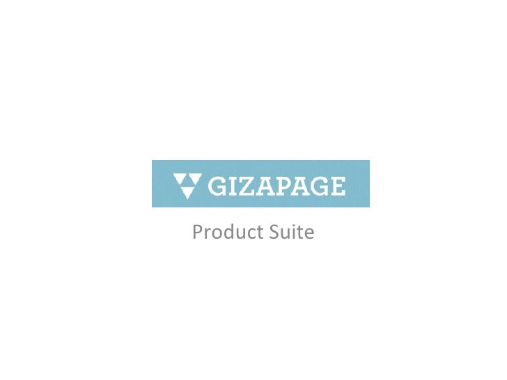 GizaPage  - Current Product Suite