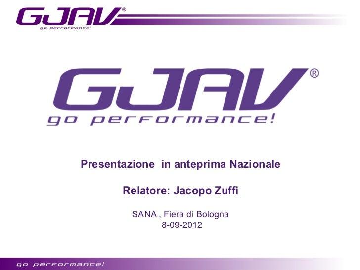 Presentazione in anteprima Nazionale       Relatore: Jacopo Zuffi         SANA , Fiera di Bologna               8-09-2012