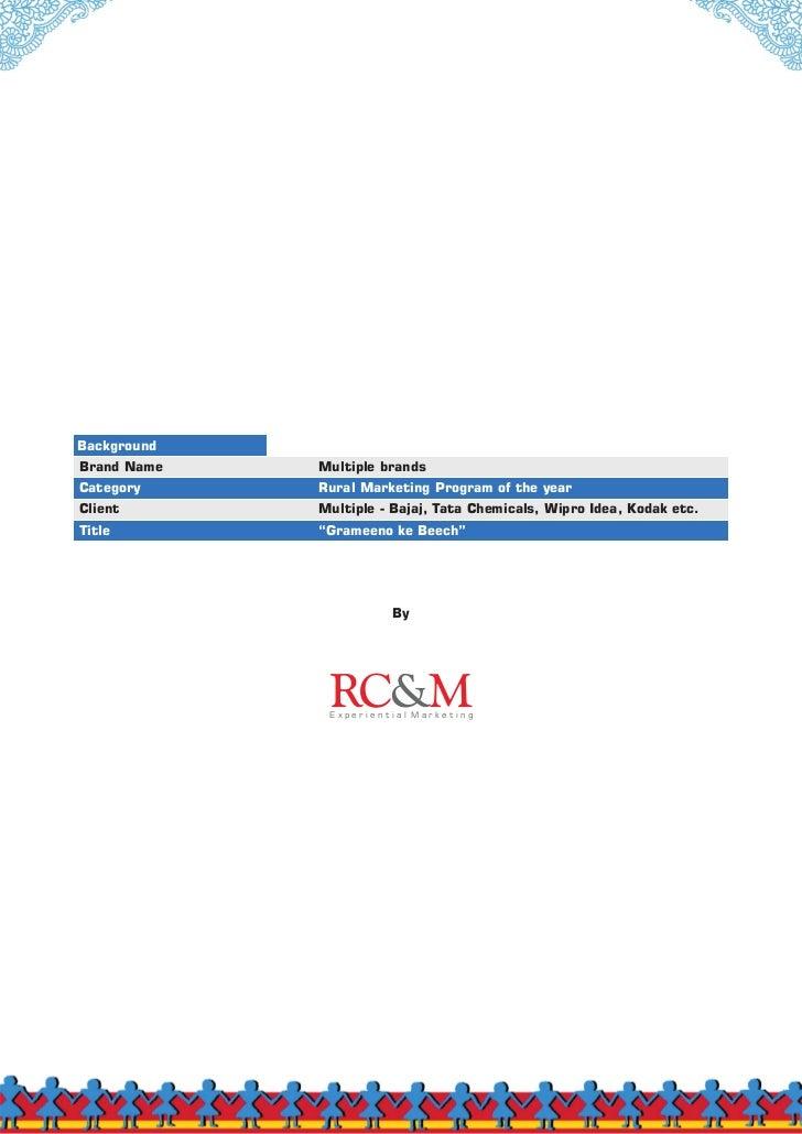 BackgroundBrand Name   Multiple brandsCategory     Rural Marketing Program of the yearClient       Multiple - Bajaj, Tata ...