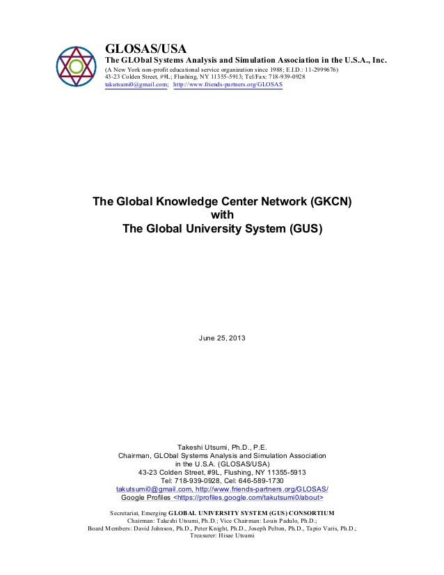 The Global Knowledge Center Network (GKCN) with The Global University System (GUS) June 25, 2013