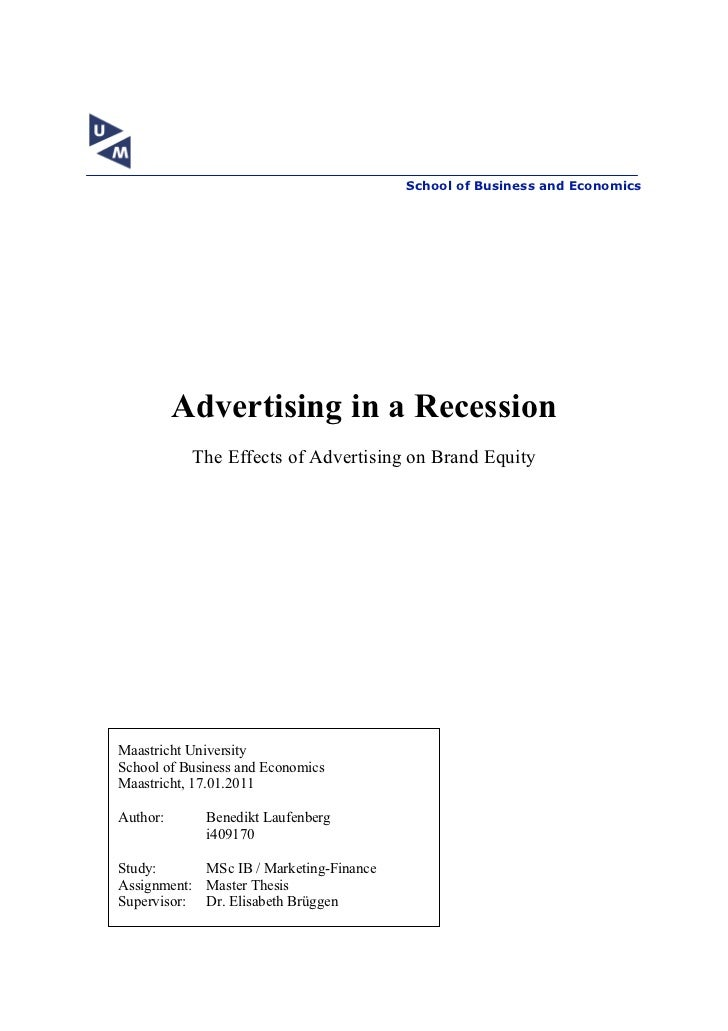 School of Business and Economics          Advertising in a Recession           The Effects of Advertising on Brand EquityM...