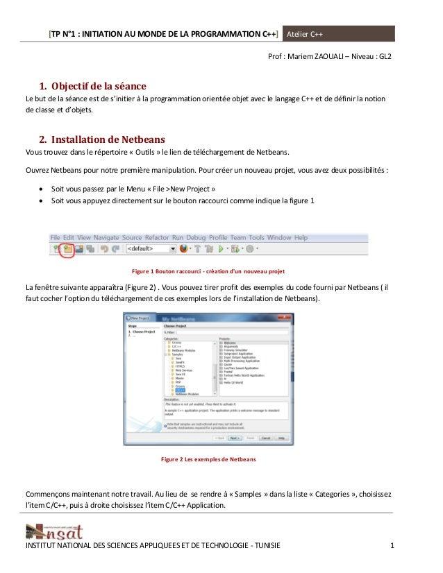 [TP N°1 : INITIATION AU MONDE DE LA PROGRAMMATION C++] Atelier C++ INSTITUT NATIONAL DES SCIENCES APPLIQUEES ET DE TECHNOL...
