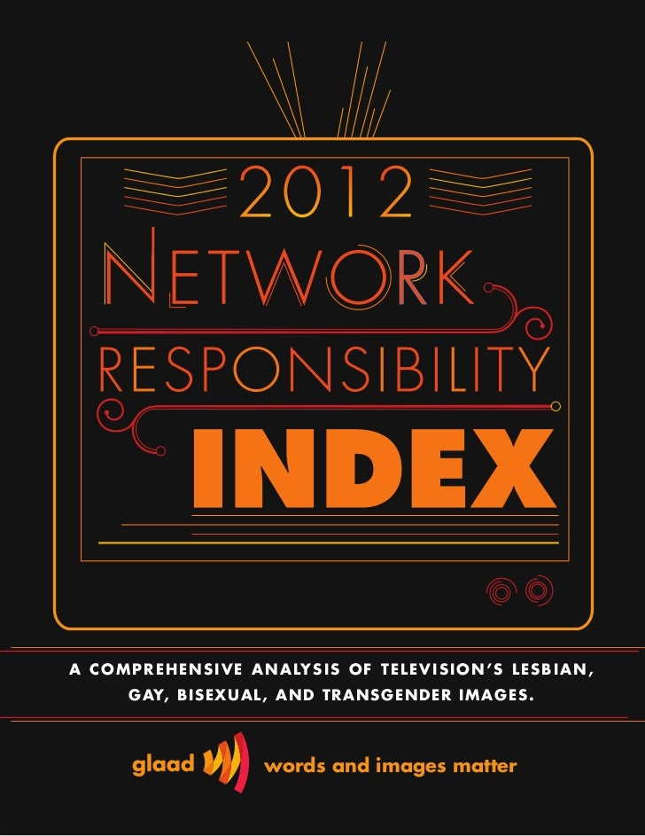 GLAAD Network Responsibility Index 2011 - 2012