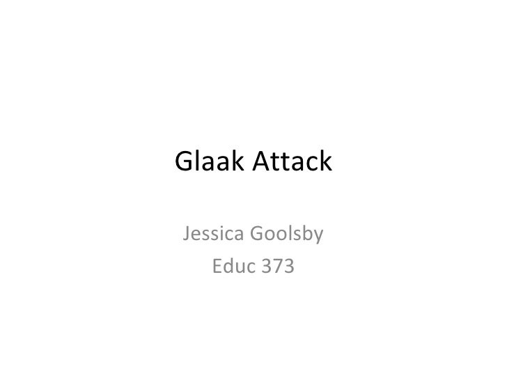 Glaak Attack
