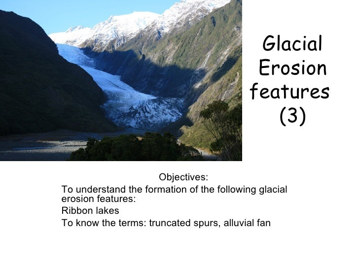 Glacial Erosion Features 3