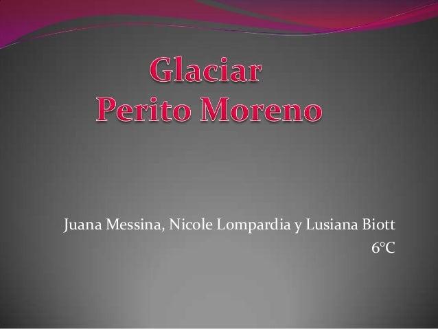 Juana Messina, Nicole Lompardia y Lusiana Biott6°C