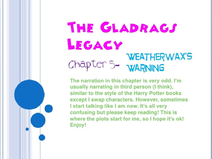 The Gladrags Legacy<br />Weatherwax's Warning<br />Chapter 5- <br />The narration in this chapter is very odd. I'm usually...