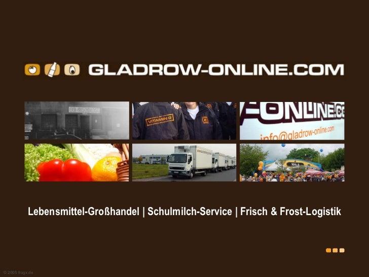 Lebensmittel-Großhandel   Schulmilch-Service   Frisch & Frost-Logistik © 2005 frogx.de