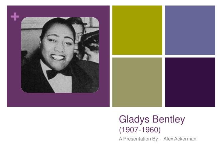 Gladys Bentley(1907-1960)<br />A Presentation By -  Alex Ackerman<br />