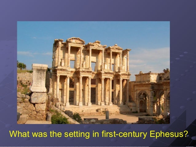 What was the setting in first-century Ephesus?