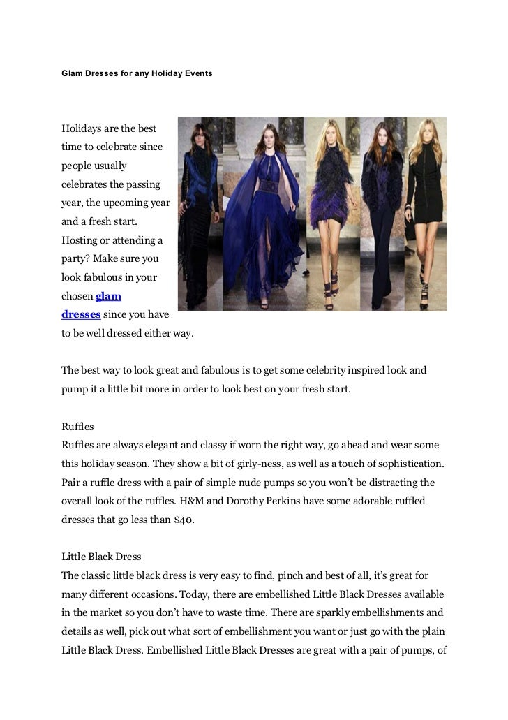 Glam Dresses for any Holiday EventsHolidays are the besttime to celebrate sincepeople usuallycelebrates the passingyear, t...