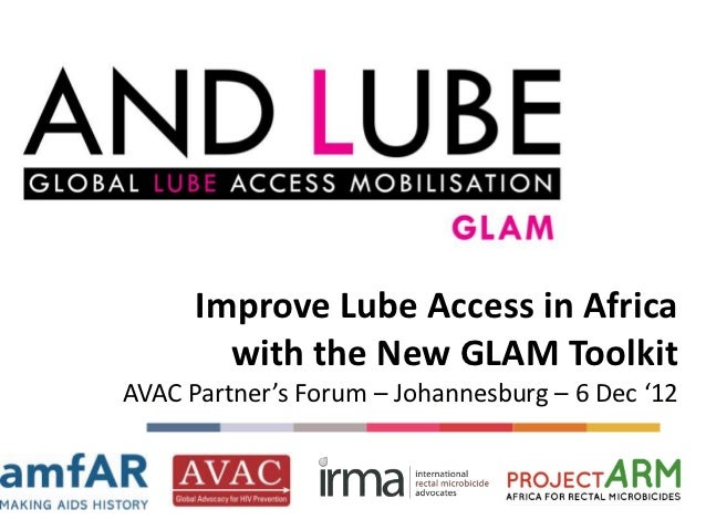 Improve Lube Access in Africa        with the New GLAM ToolkitAVAC Partner's Forum – Johannesburg – 6 Dec '12