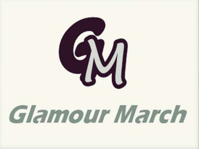 Glamour march