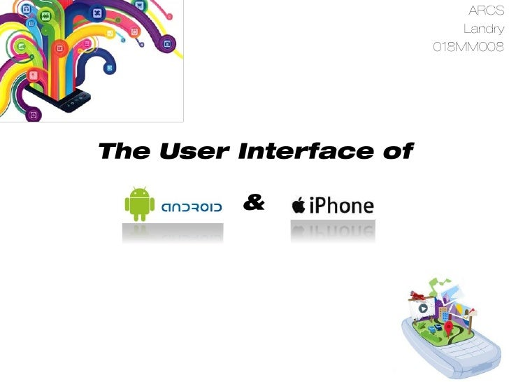 G:\Landry\The User Interface Of Android Os
