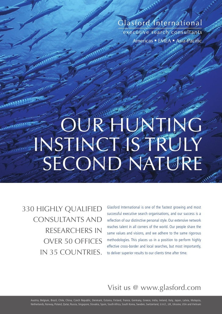 OUR HUNTING                     INSTINCT IS TRULY                      SECOND NATURE            330 HIGHLY QUALIFIED      ...