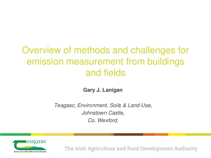 Overview of methods and challenges for emission measurement from buildings              and fields                  Gary J...