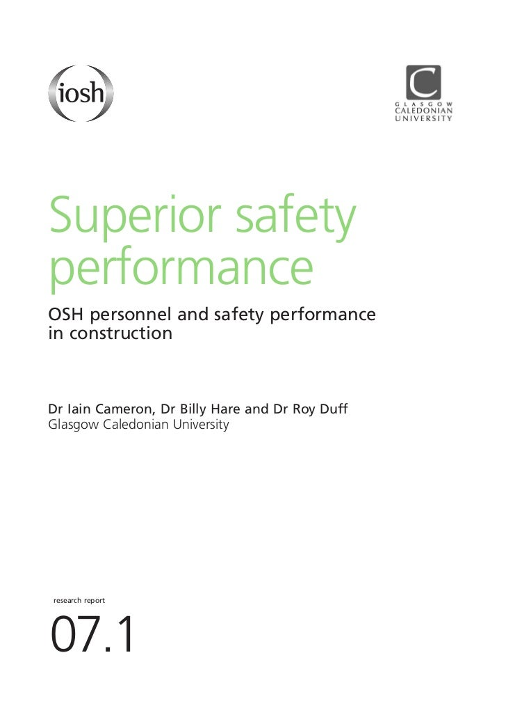 Superior safetyperformanceOSH personnel and safety performancein constructionDr Iain Cameron, Dr Billy Hare and Dr Roy Duf...