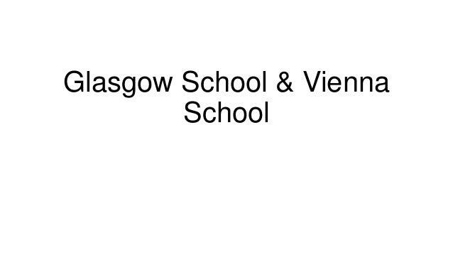 Glasgow school & vienna school