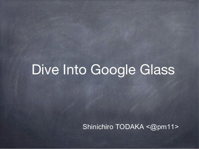 Dive Into Google Glass