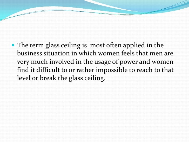 What's a good thesis for a term paper on the glass ceiling that includes women and minorities?