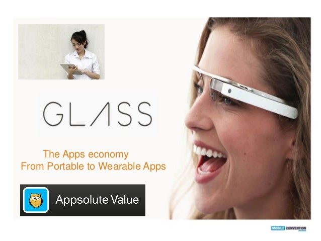 The Apps economy From Portable to Wearable Apps