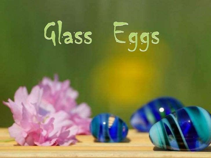 Easter Eggs (Glass Eggs)
