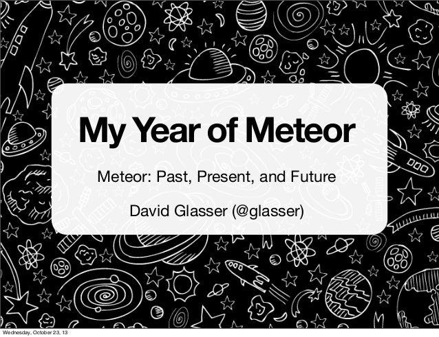 David Glasser in Chicago - Meteor: Past, Present, & Future