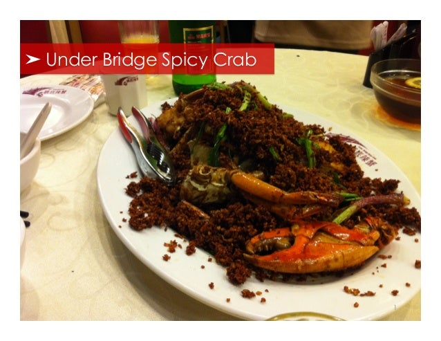 ➤ Under Bridge Spicy Crab                            1