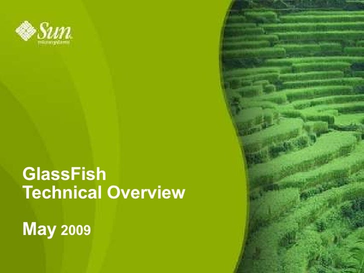 Glassfish Overview Fontys 20090520