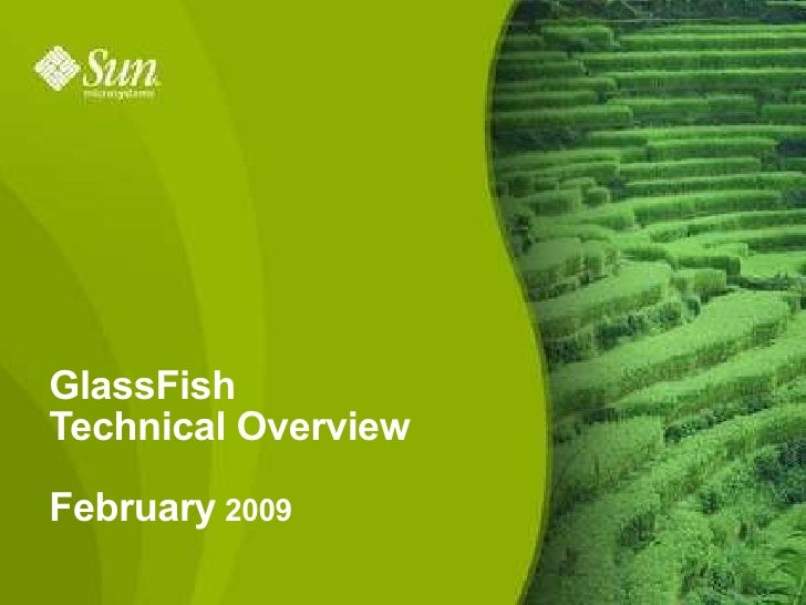 Glassfish Overview for Sogeti 20090225