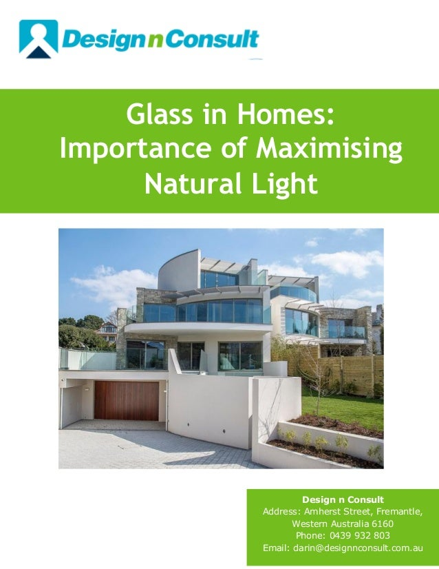 Glass in homes importance of maximising natural light for Natural light in homes