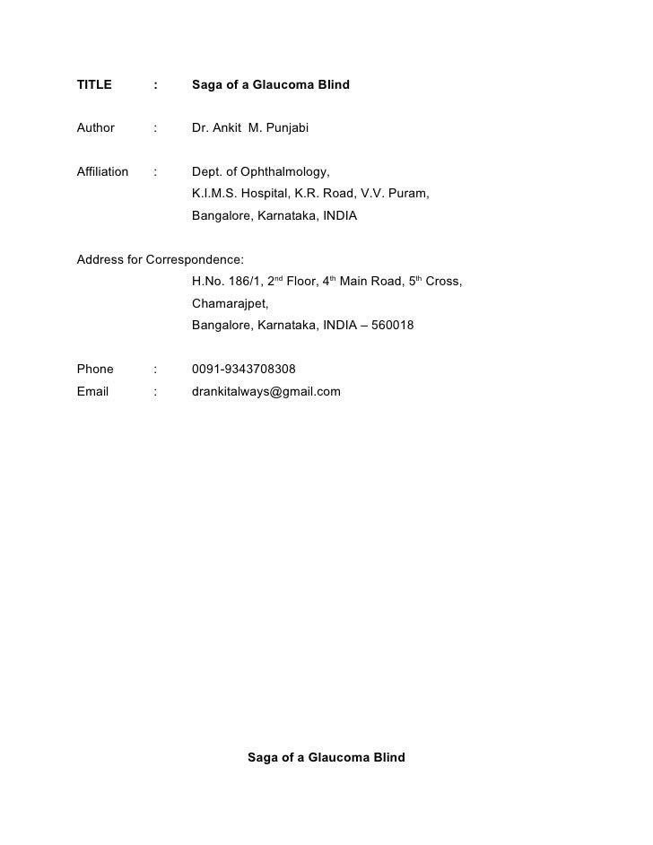 TITLE         :   Saga of a Glaucoma Blind   Author        :   Dr. Ankit M. Punjabi   Affiliation   :   Dept. of Ophthalmo...