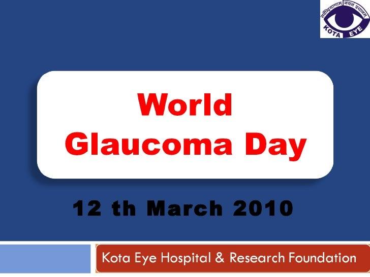 World Glaucoma Day 2010