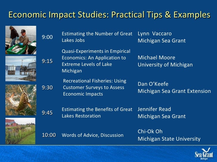 Economic Impact Studies: Practical Tips & Examples 9:00 Estimating the Number of Great Lakes Jobs Lynn  Vaccaro Michigan S...