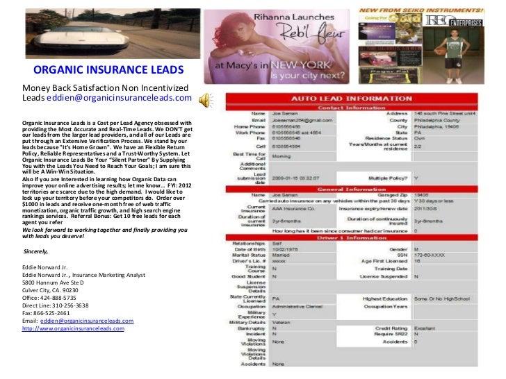 ORGANIC INSURANCE LEADS  <ul><li>Money Back Satisfaction Non Incentivized  Leads  [email_address]   </li></ul><ul><li>Orga...
