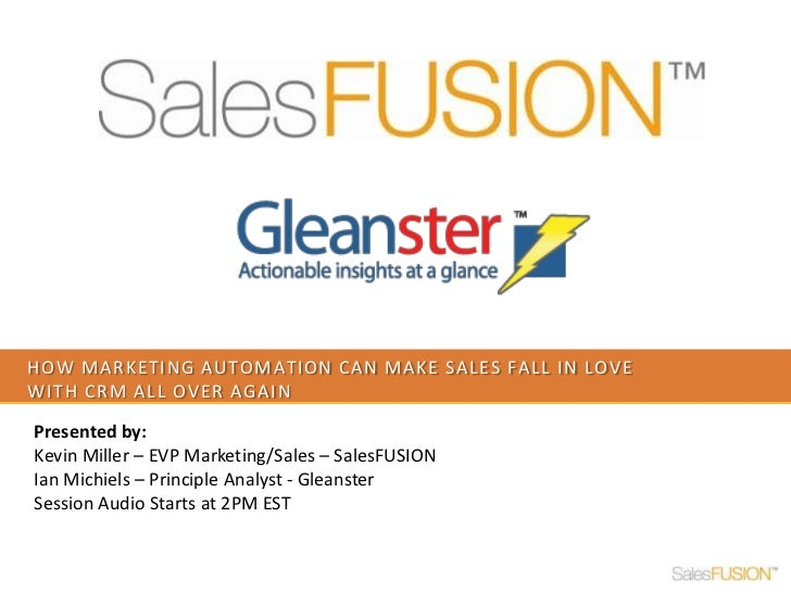 How marketing automation can make sales fall in love with CRM all over again<br />Presented by: <br />Kevin Miller – EVP M...