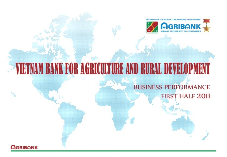 VIETNAM BANK FOR AGRICULTURE AND RURAL DEVELOPMENT                                              BRINGS PROSPERITY TO CUSTO...