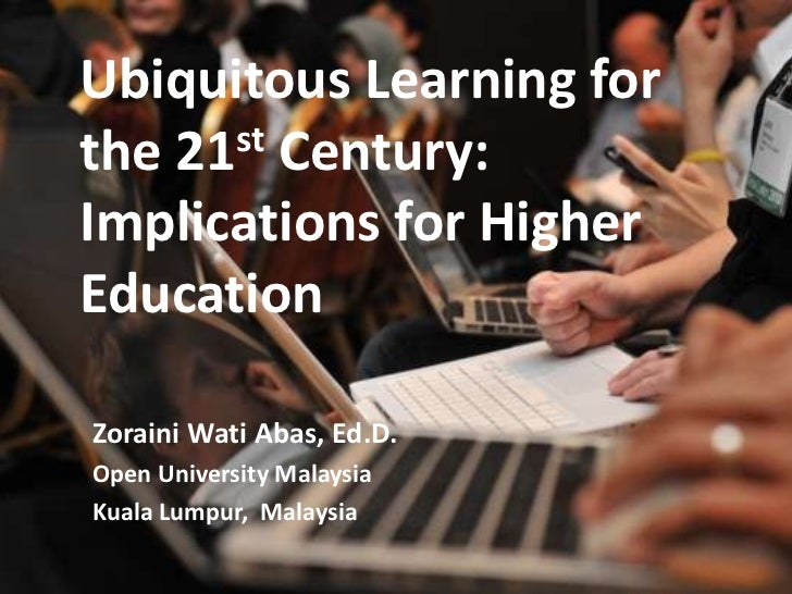 31 March 2011<br />Glearn ZW Abas Melbourne 2011<br />1<br />Ubiquitous Learning for the 21st Century:  Implications for H...