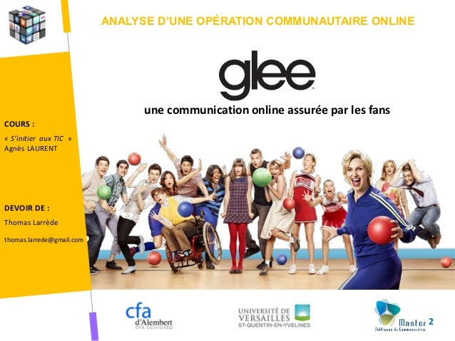 ANALYSE D'UNE OPÉRATION COMMUNAUTAIRE ONLINE                                 une communication online assurée par les fans...