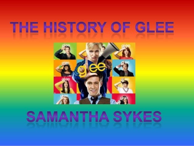 The History Of Glee
