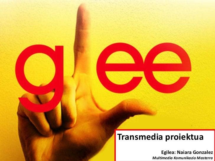 Glee transmedia