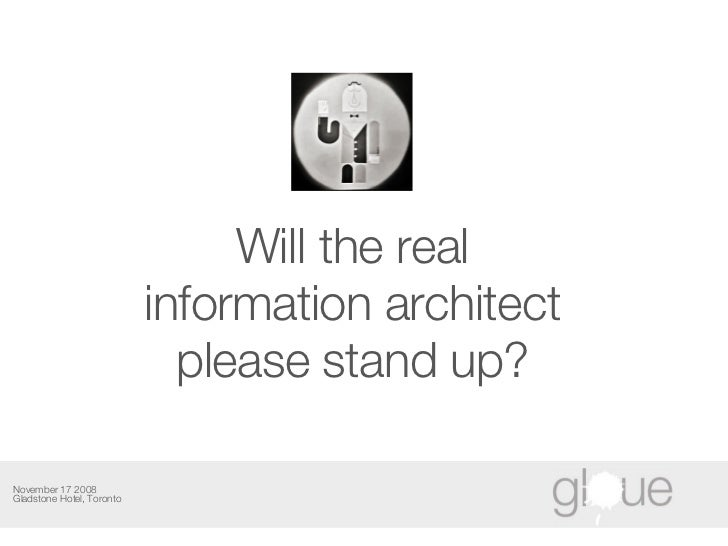 Will the Real Information Architect Please Stand Up?