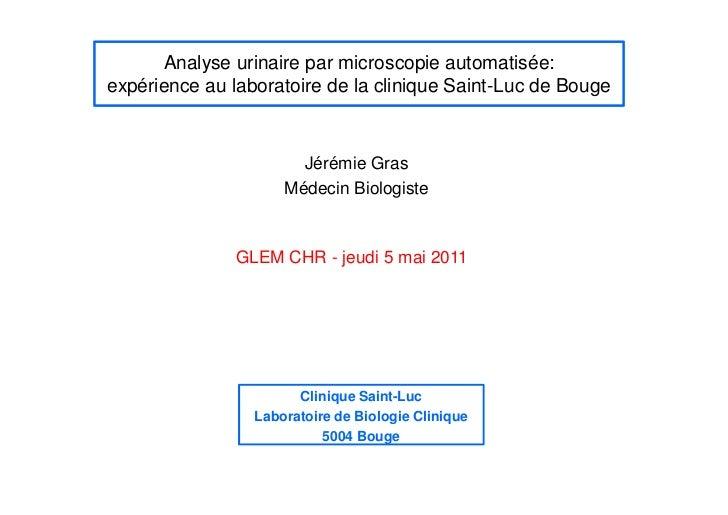 Analyse urinaire par microscopie automatisée:expérience au laboratoire de la clinique Saint-Luc de Bouge                  ...