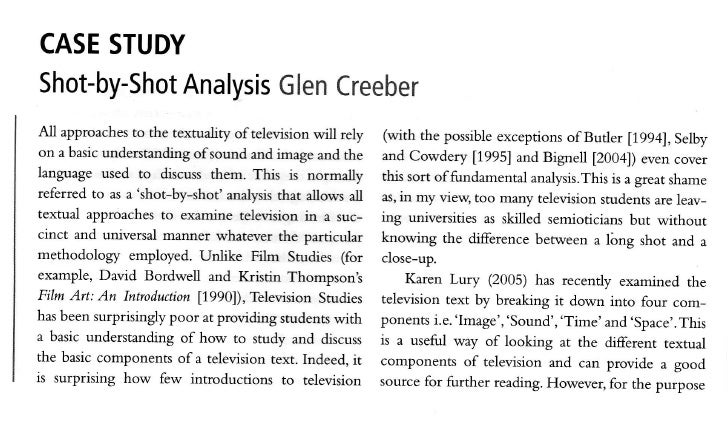 CASESTUDY Shot-by-Shot Glen          Analysis Creeber All approaches the textuality of televisionwill rely                ...