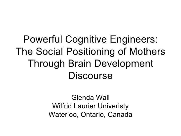 Glenda wall powerful cognitive engineers - slides