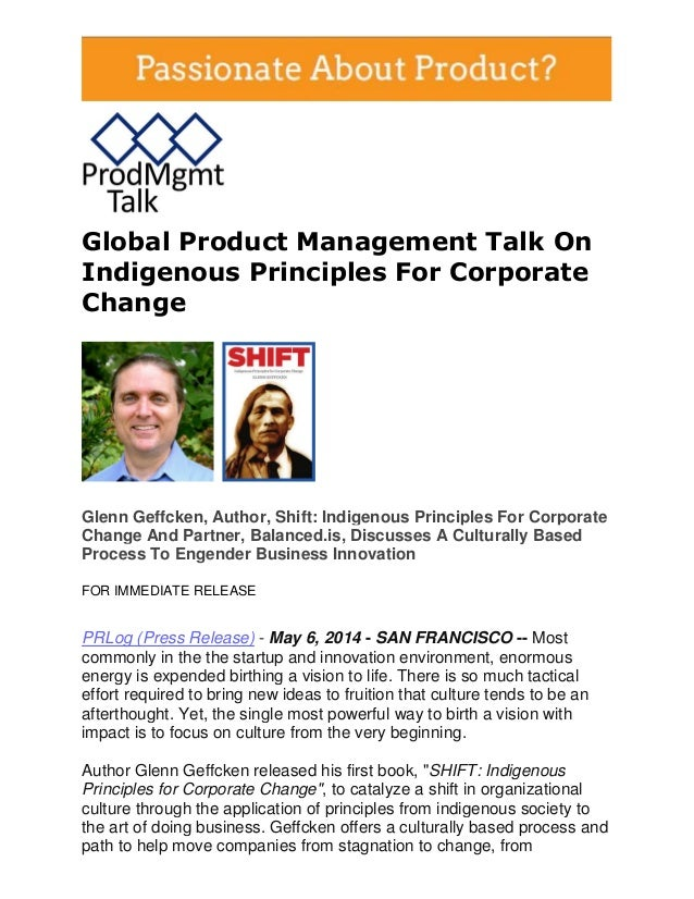 Global Product Management Talk On Indigenous Principles For Corporate Change Glenn Geffcken, Author, Shift: Indigenous Pri...