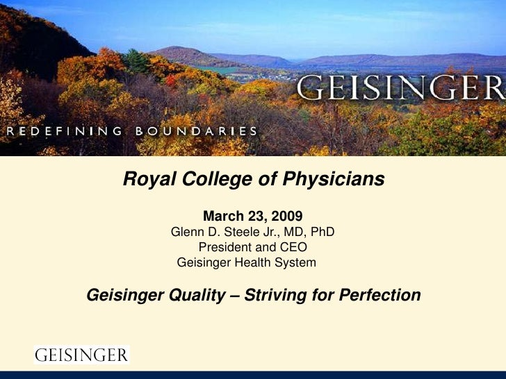 Royal College of Physicians               March 23, 2009          Glenn D. Steele Jr., MD, PhD              President and ...