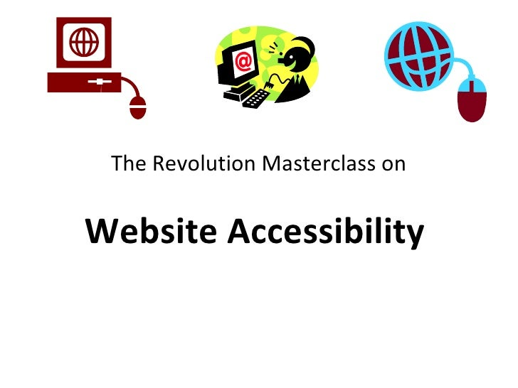 The Revolution Masterclass on  Website Accessibility