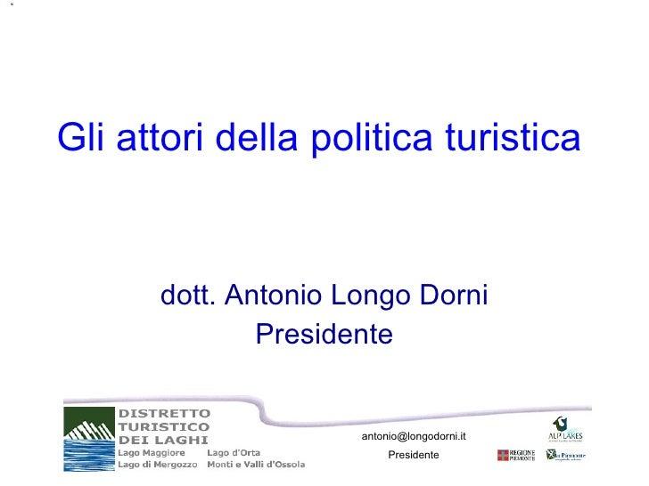 Gli Attori della Politica Turistica in Piemonte